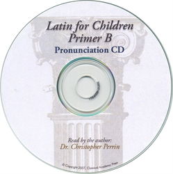 Latin for Children Primer B - Pronunciation CD