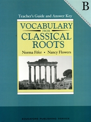Vocabulary From Classical Roots B - Teacher Edition