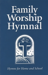 Family Worship Hymnal - Standard Edition
