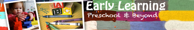 Preschool / Early Learning / Kindergarten