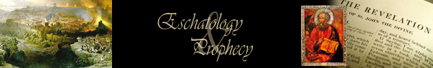 Eschatology & Prophecy
