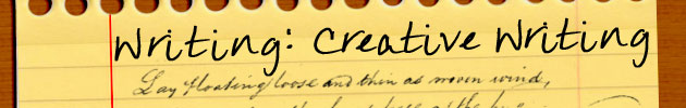Writing: Creative Writing