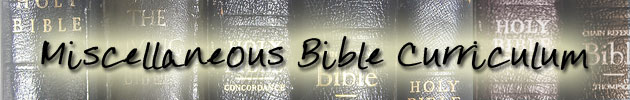 Miscellaneous Bible Curriculum