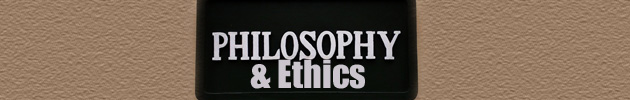 Philosophy & Ethics