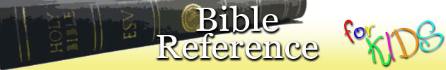 Bible Study & Reference for Kids