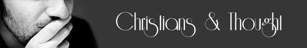 Christians & Thought