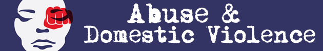 Abuse & Domestic Violence