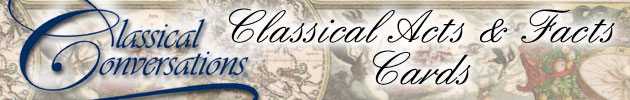Classical Acts & Facts Cards
