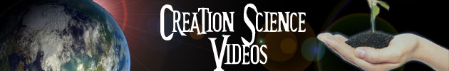 Creation Science videos