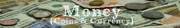 Money (Coins & Currency)