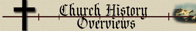 Church History Overviews
