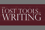 Lost Tools of Writing