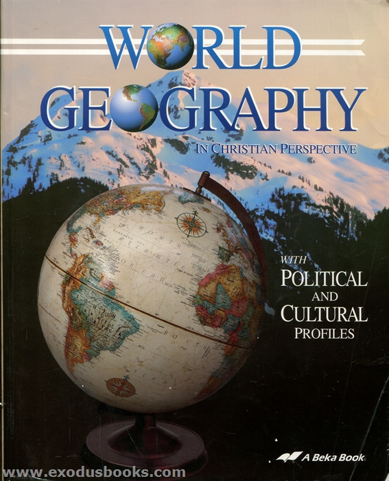 World Geography in Christian Perspective - Student Text (old ... on social studies world geography, 10th grade world geography, second grade world geography, middle school world geography, 6th grade world geography, grade 6 world geography,