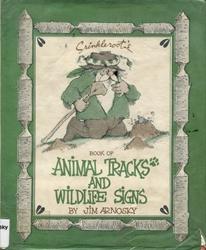 Crinkleroot's Book of Animal Tracks and Wildlife Signs