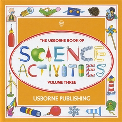Usborne Book of Science Activities Volume 3