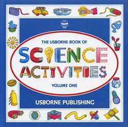 Usborne Book of Science Activities Volume 1