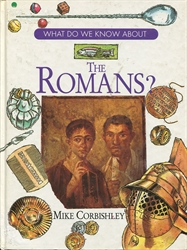 What Do We Know About the Romans?