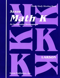 Saxon Math K - Home Study Meeting Book