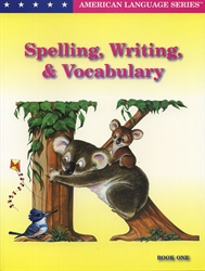 Spelling, Writing, & Vocabulary - Book One