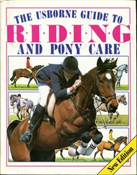 Usborne Guide to Riding and Pony Care