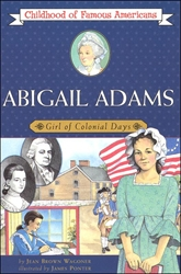 Abigail Adams: Girl of Colonial Days