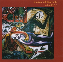 Sons of Korah CD - Shelter