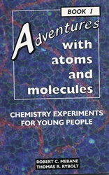 Adventures with Atoms and Molecules Book I