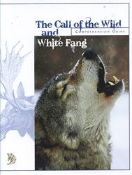 Call of the Wild & White Fang - Comprehension Guide