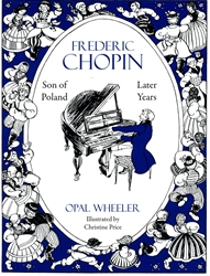 Frederic Chopin, Son of Poland: Later Years