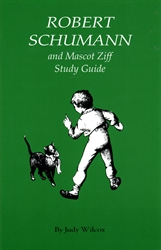 Robert Schumann and Mascot Ziff - Study Guide