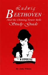 Ludwig Beethoven and the Chiming Tower Bells - Study Guide