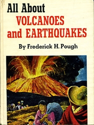 All About Volcanoes & Earthquakes