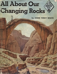 All About Our Changing Rocks