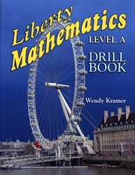 Liberty Mathematics Level A - Drill Book