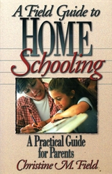 Field Guide to Home Schooling
