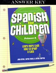 Spanish for Children Primer A - Answer Key
