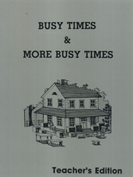 Busy Times and More Busy Times - Teacher Edition