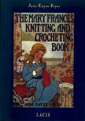 Mary Frances Knitting and Crocheting Book