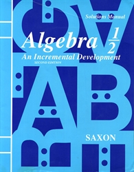 Saxon Algebra 1/2 - Solutions Manual (old)