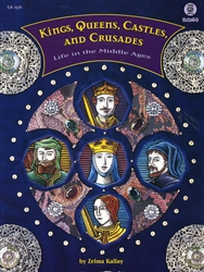 Kings, Queens, Castles, and Crusades