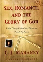 Sex, Romance, and the Glory of God
