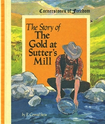 Story of the Gold at Sutter's Mill