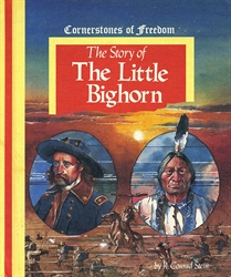 Story of the Little Bighorn