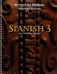 Spanish 3 - Activities Manual Teacher's Edition