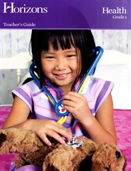 Horizons Health Grade 1 - Teacher's Guide