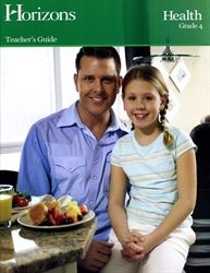 Horizons Health Grade 4 - Teacher's Guide