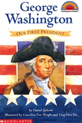 George Washington, Our First President