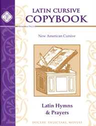 Latin Copybook Cursive: Hymns and Prayers