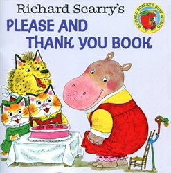 Richard Scarry's Please & Thank You Book