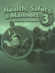 Health, Safety and Manners 3 - Answer Key